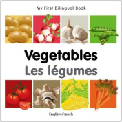 My First Bilingual Book-Vegetables  [FRE]