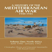 A History of the Mediterranean Air War, Volume One