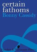 Certain Fathoms
