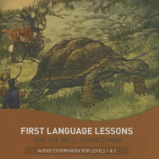 First Language Lessons for the Well-Trained Mind [Audio]