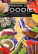 Passion of a Foodie - An International Kitchen Companion