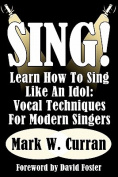 Sing! Learn How to Sing Like an Idol