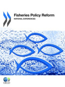 Fisheries Policy Reform National Experiences