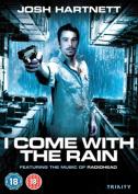 I Come With the Rain [Region 2]