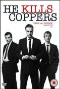 He Kills Coppers [Region 2]