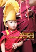Unmistaken Child [Region 2]
