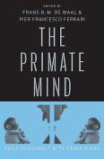 The Primate Mind