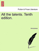All the Talents. Tenth Edition.