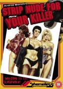 Strip Nude for Your Killer [Region 2]