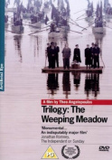 Trilogy: The Weeping Meadow [Region 2]