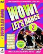 Wow! Let's Dance: Volume 2 [Region 2]