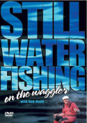 Still Water Fishing on the Waggler with Bob Nudd [Region 2]