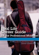Real Life Career Guide for the Professional Musician  [Audio] [Region 2]