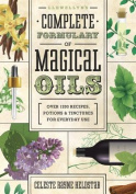 Llewellyn's Complete Formulary of Magical Oils