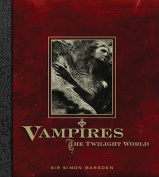 Vampires: The Twilight World