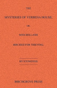 The Mysteries of Verbena House; Or, Miss Bellasis Birched for Thieving