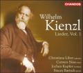 Wilhelm Kienzl: Lieder, Vol. 1