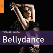 The Rough Guide to Belly Dance
