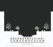 Deconstruction/Construction