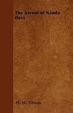 The Ascent of Nanda Devi - Guild Books No. 414