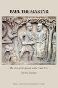 Paul the Martyr