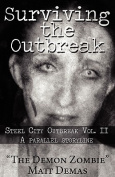 Surviving the Outbreak