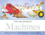 The ABC Book of Machines (The ABC Book Of ...) [Board book]