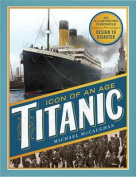 Titanic: Icon of an Age
