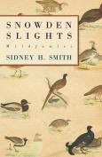 Snowden Slights, Wildfowler