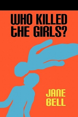 Who Killed the Girls?