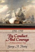 By Conduct and Courage