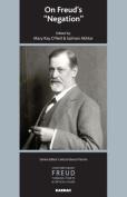 On Freud's 'Negation' (The International Psychoanalytical Association Contemporary Freud