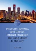 Discourse, Identity, and China's Internal Migration
