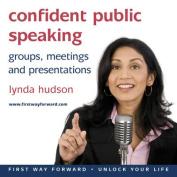 Confident Public Speaking [Audio]