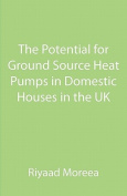 The Potential for Ground Source Heat Pumps in Domestic Houses in the UK