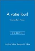 A Votre Tour! 2E Audio CD Program