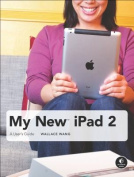 My New iPad 2: A User's Guide