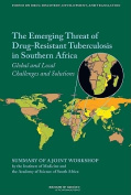 The Emerging Threat of Drug-Resistant Tuberculosis in Southern Africa