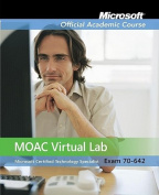 MOAC Lab Online Stand-Alone to Accompany MOAC 70-642