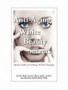 Anti-Aging White Beauty Secrets
