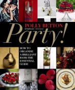 Party!: How To Organise a Brilliant Bash