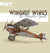 Wingnut Wings - The Modellers Guide