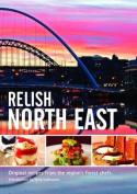 Relish North East