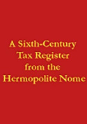 A Sixth-Century Tax Register from the Hermopolite Nome