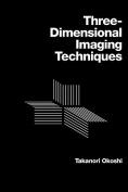Three-dimensional Imaging Techniques