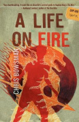 A Life On Fire