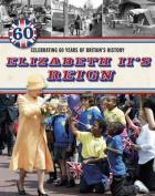 Elizabeth II's Reign - Celebrating 60 Years of Britain's History
