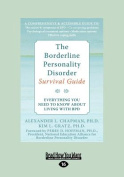 The Borderline Personality Disorder [Large Print]