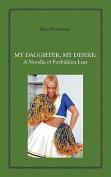 My Daughter, My Desire