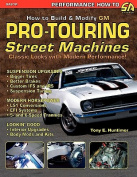 How to Build GM Pro-Touring Street Machines